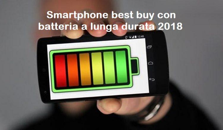Guida Tre Migliori Smartphone Per Batteria A Lunga Durata 2018 Guide