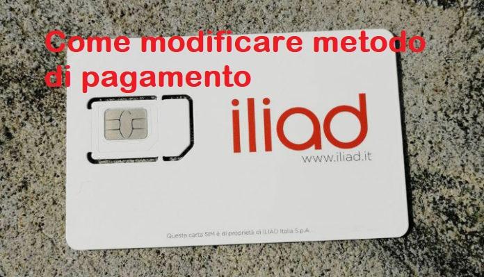 [GUIDA] Iliad come modificare metodo di pagamento | Guide